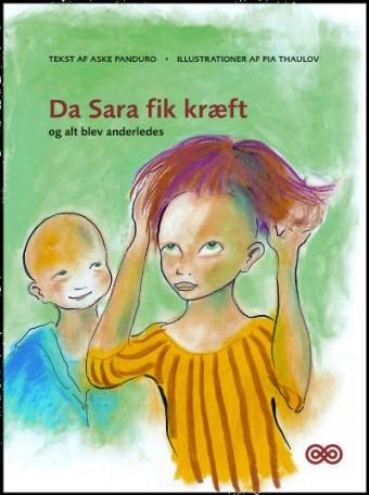 Da Sara fik kræft og alting blev anderledes